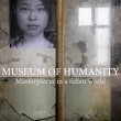 Museum of Humanity | Masterpieces in a fallen world